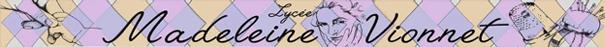 Lycée Madeleine Vionnet : Formation mode-vêtement, santé, administrative (CAP, BAC PRO, BTS) (Accueil)